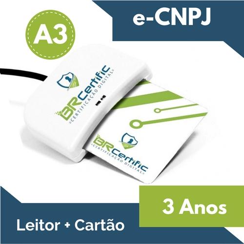 CERTIFICADO DIGITAL e-CNPJ A3 3 ANOS + LEITOR + CARTÃO