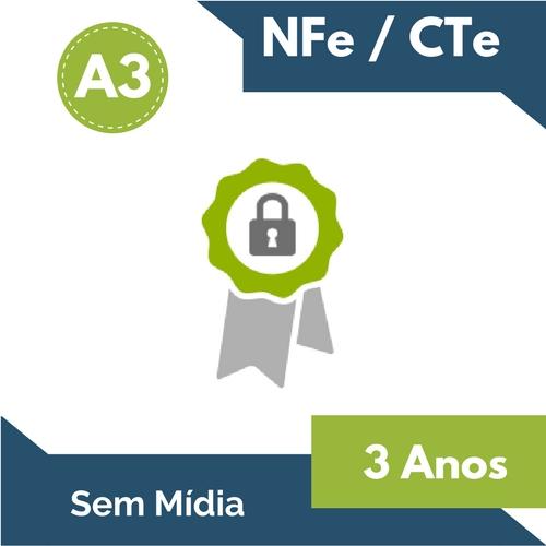 CERTIFICADO DIGITAL NFe/CTe A3 3 ANOS