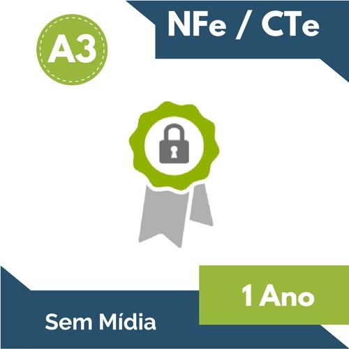 CERTIFICADO DIGITAL NFe/CTe A3 1 ANO